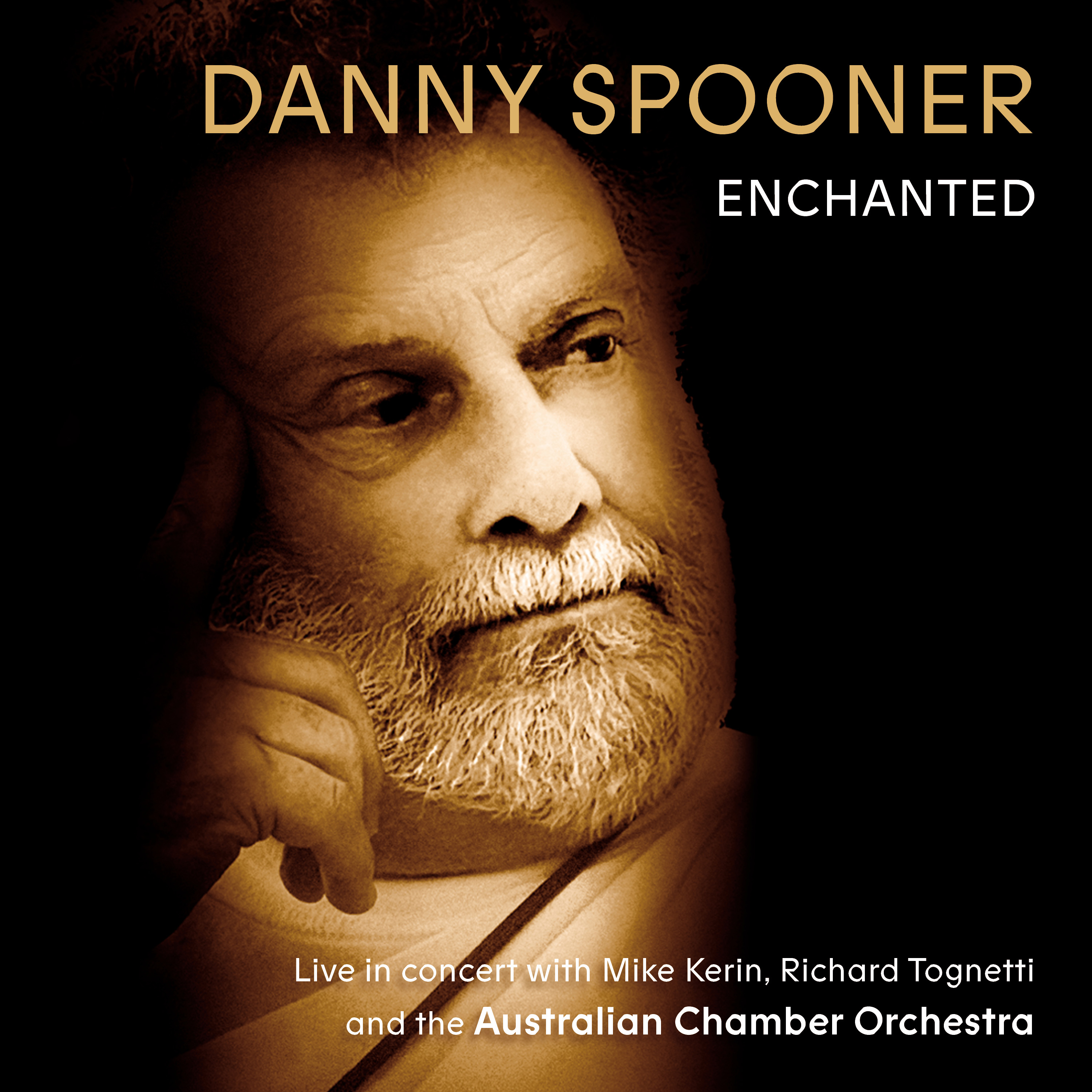 ABC Music | Enchanted: Live in concert with Danny Spooner, Mike Kerin and  the Australian Chamber Orchestra