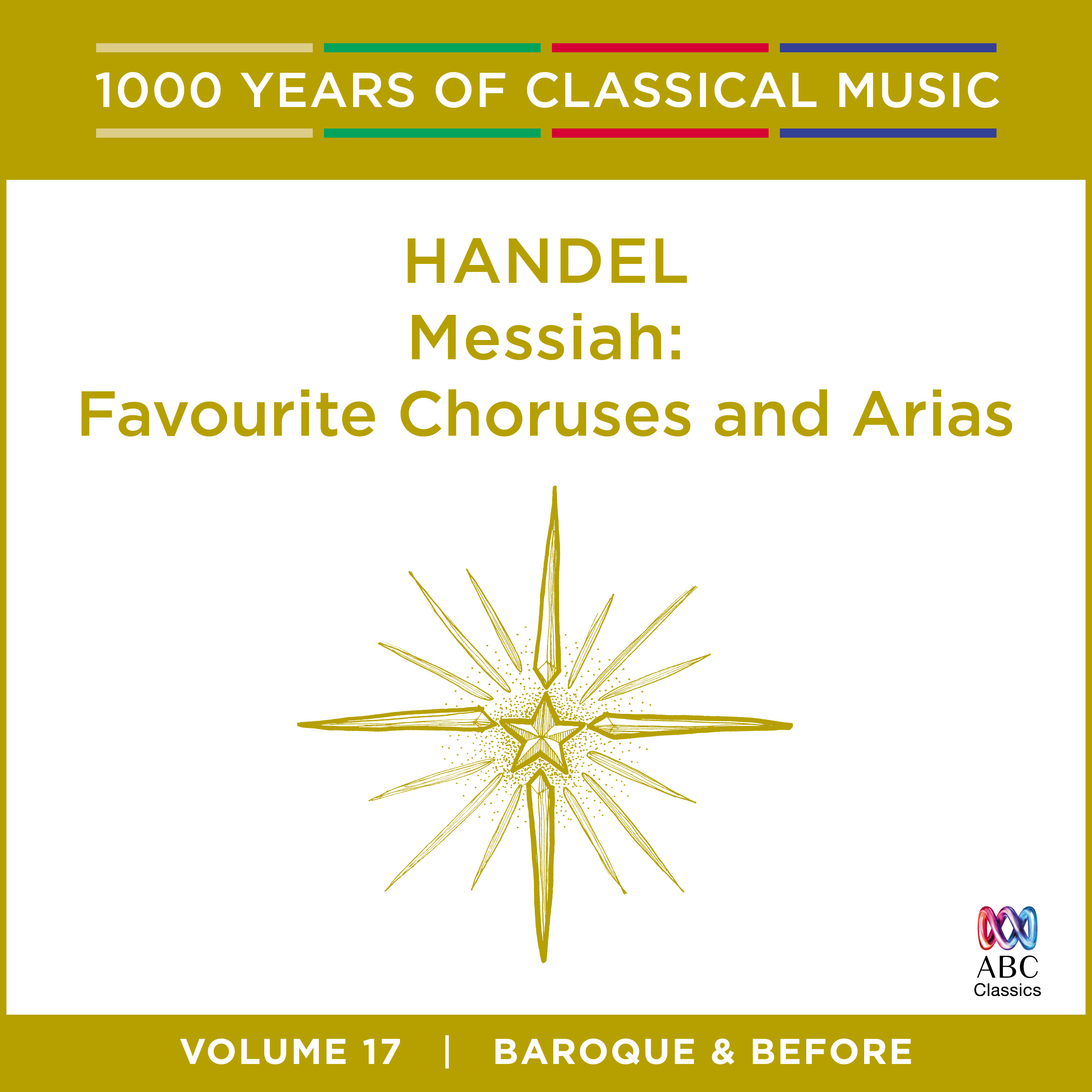 ABC Music | Handel: Messiah [1000 Years of Classical Music