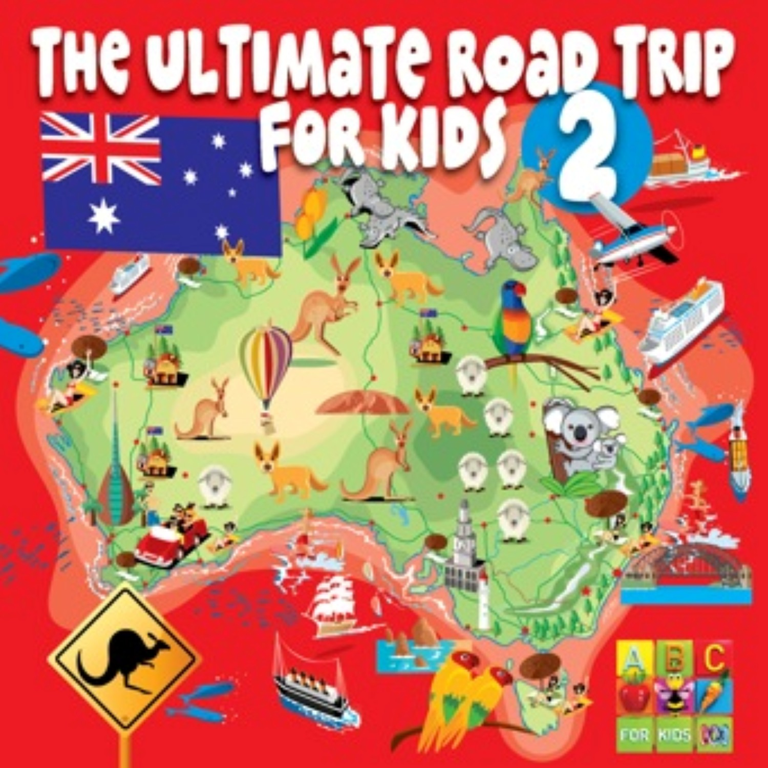Rock Road Trip The Ultimate Collection: The Ultimate Roadtrip For Kids Vol 2